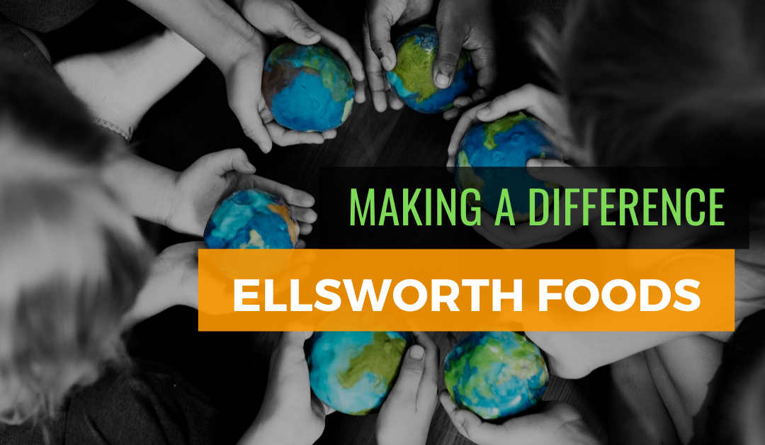 Making a Difference: Ellsworth Foods